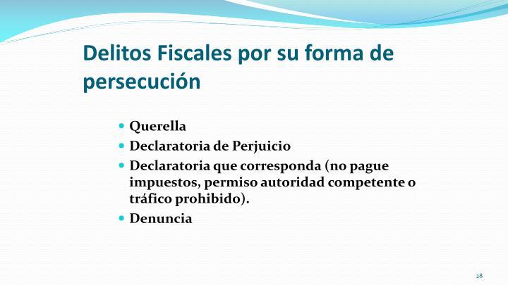Delitos Fiscales por su forma de persecución