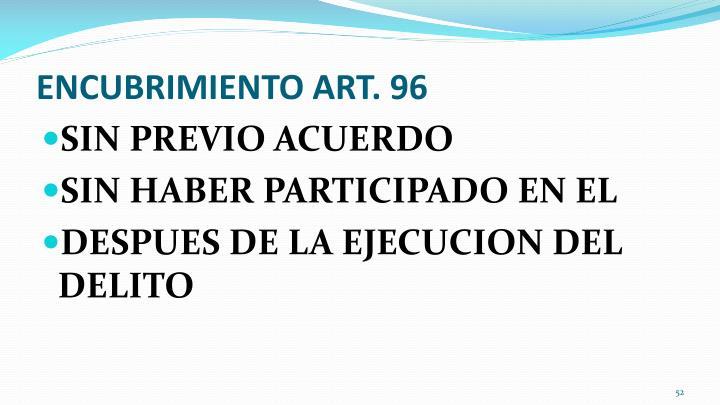 ENCUBRIMIENTO ART. 96