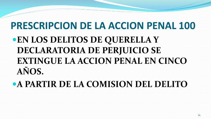 PRESCRIPCION DE LA ACCION PENAL 100