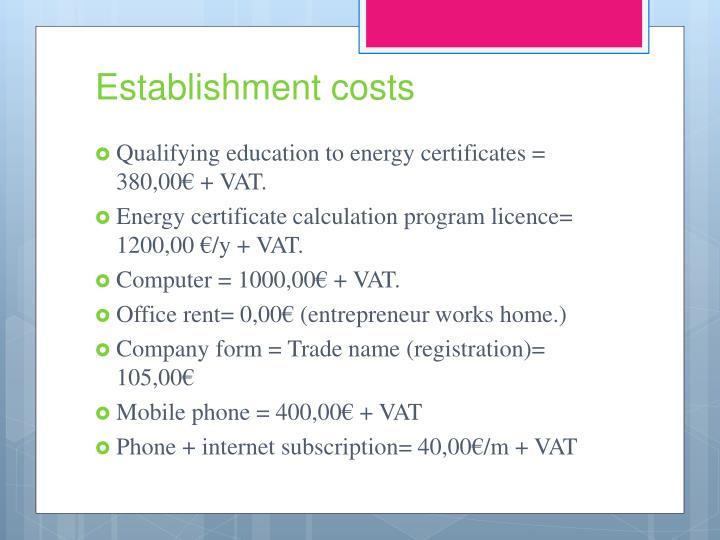 Establishment costs