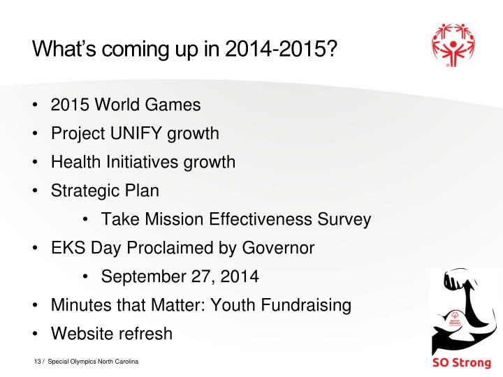 What's coming up in 2014-2015?