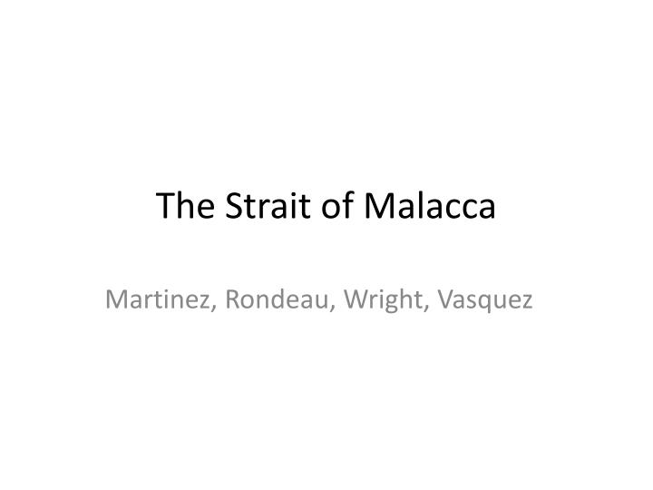 the strait of malacca n.