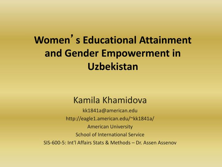 Women s educational attainment and gender empowerment in uzbekistan