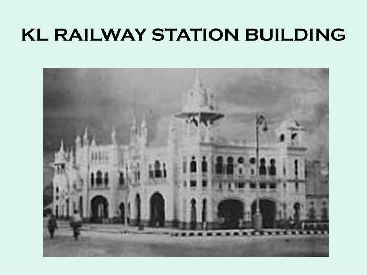 KL RAILWAY STATION BUILDING