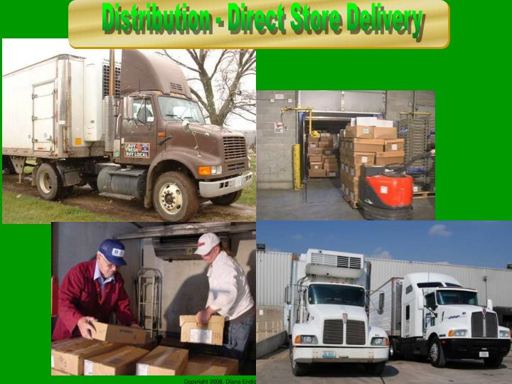 Distribution - Direct Store Delivery