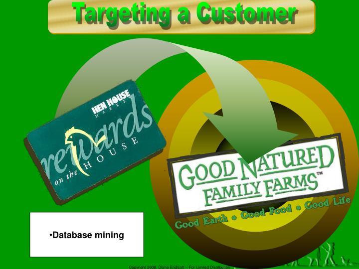 Targeting a Customer