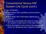 conventional versus km system life cycle cont1