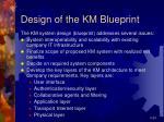 design of the km blueprint