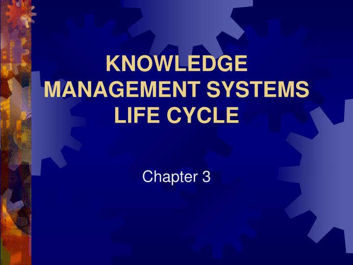 knowledge management systems life cycle n.