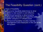 the feasibility question cont