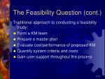 the feasibility question cont1