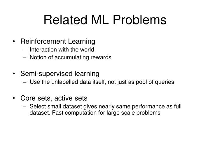 Related ML Problems