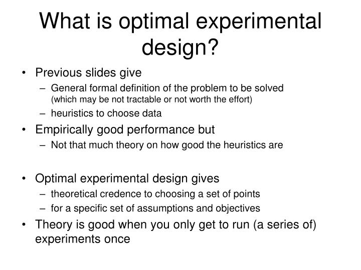 What is optimal experimental design?