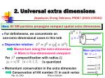 2 universal extra dimensions
