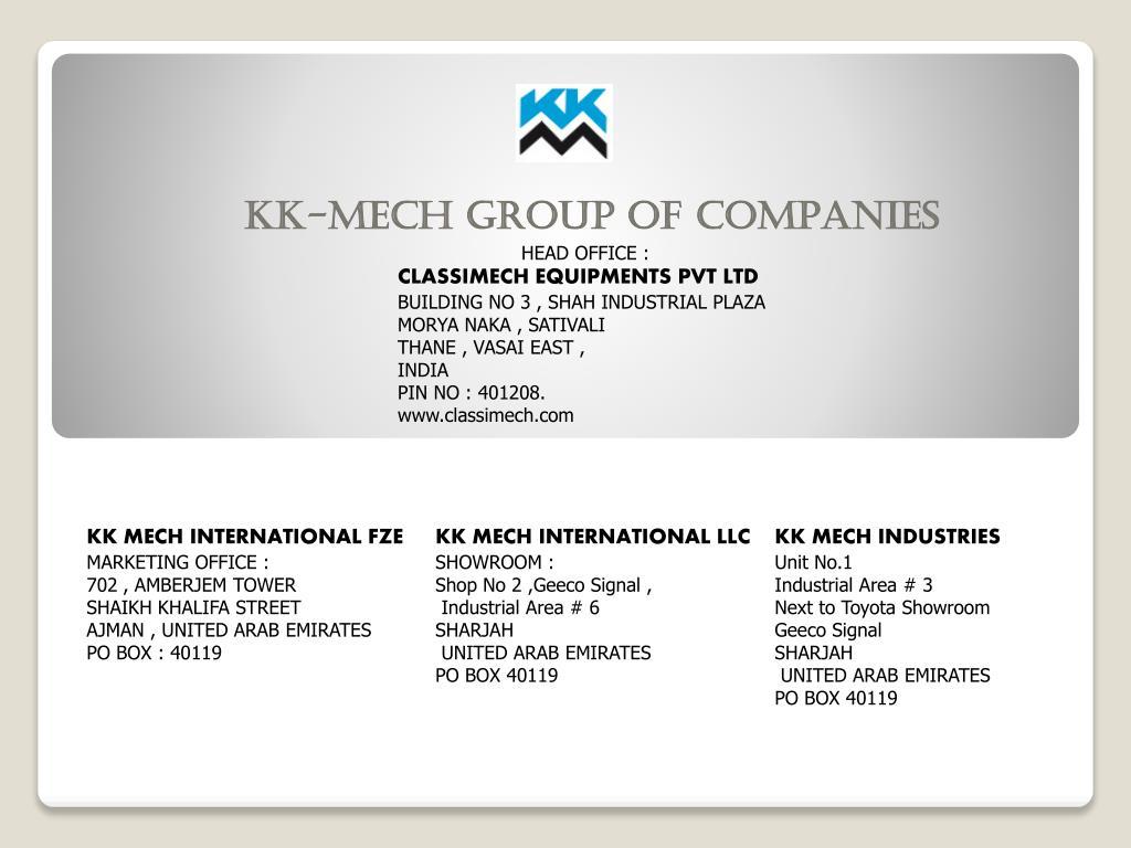 PPT - KK-MECH GROUP OF COMPANIES PowerPoint Presentation