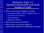 research gaps 1 spatially distributed multi level models of traffic