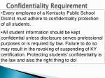 confidentiality requirement