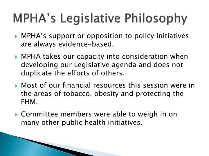 Mpha s legislative philosophy