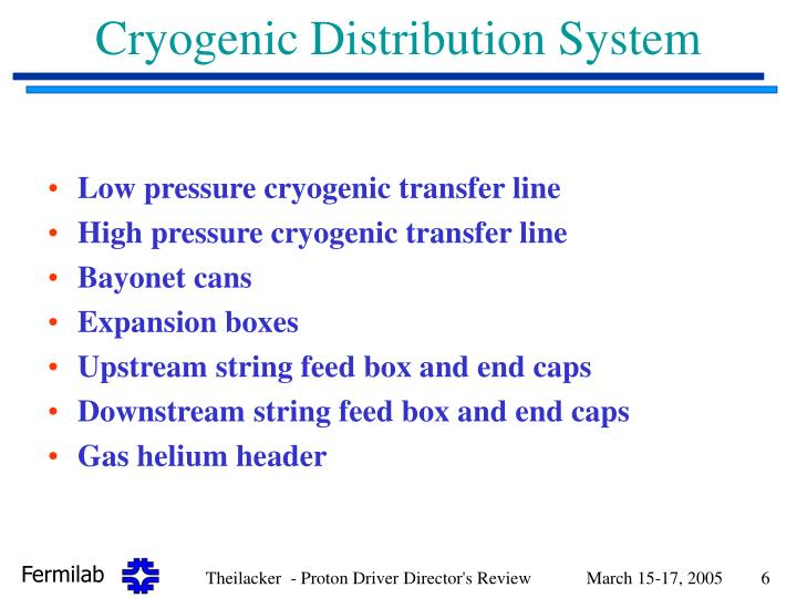 Cryogenic Distribution System