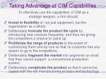 taking advantage of cim capabilities