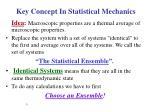 key concept in statistical mechanics