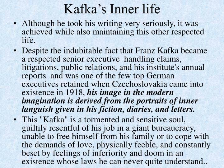 Kafka's Inner life