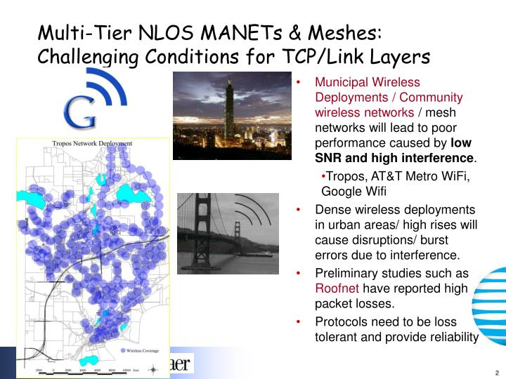 Multi tier nlos manets meshes challenging conditions for tcp link layers
