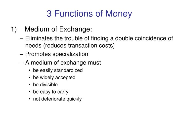 3 functions of money
