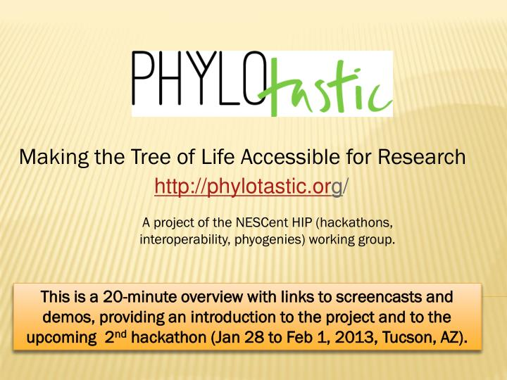 Making the tree of life accessible for research
