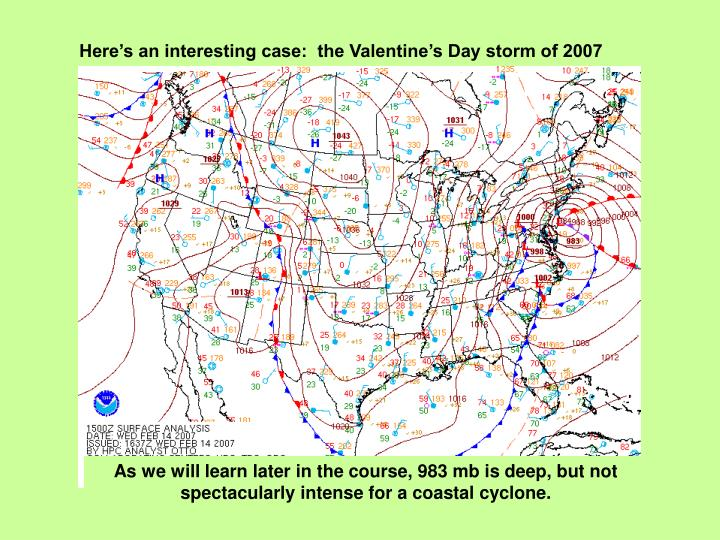Here's an interesting case:  the Valentine's Day storm of 2007