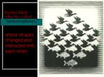 escher liked what he called metamorphoses
