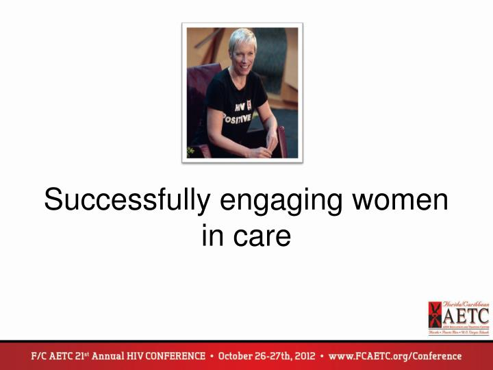 Successfully engaging women in care
