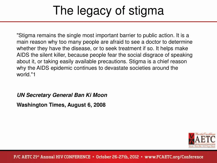 The legacy of stigma
