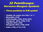 32 pointgroups hermann mauguin symbols