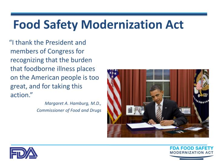 safety food modernization act fda ppt overview powerpoint presentation illness recognizing foodborne burden congress president thank members places american