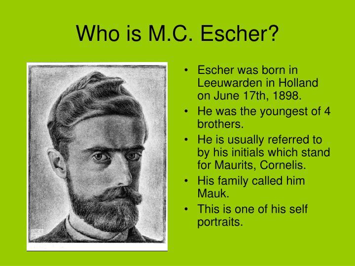 Who is m c escher
