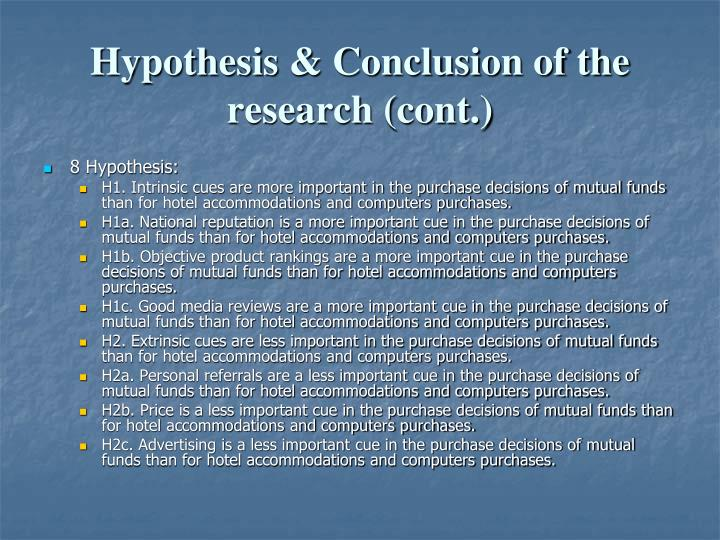 Hypothesis & Conclusion of the research (cont.)