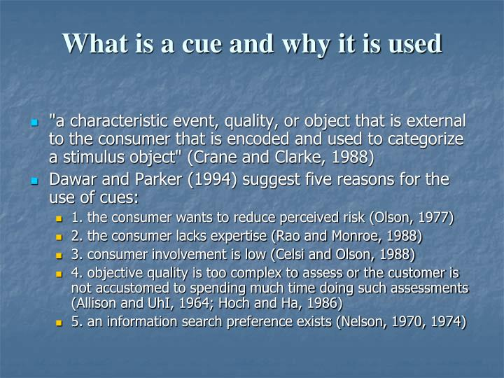 What is a cue and why it is used