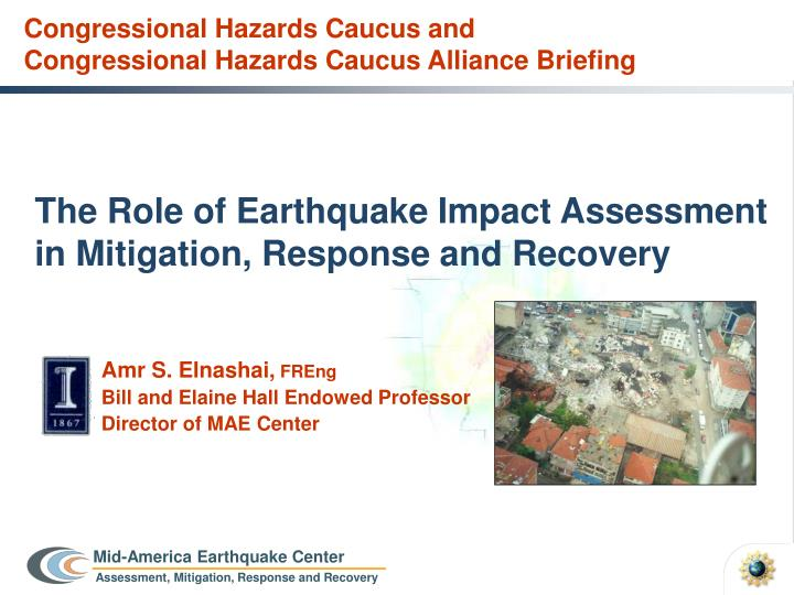 The role of earthquake impact assessment in mitigation response and recovery
