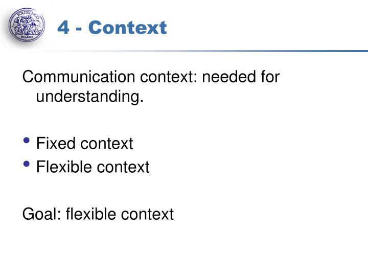 4 - Context