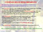compass beam requirements