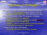 the basis of ms project1