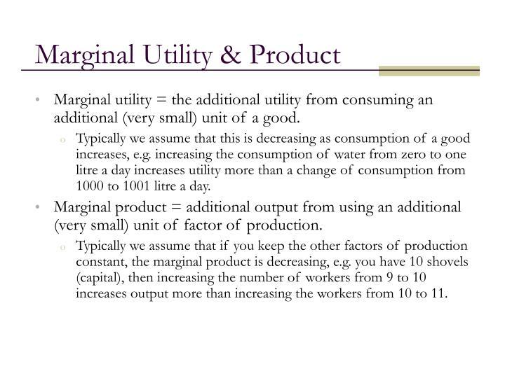 Marginal Utility & Product