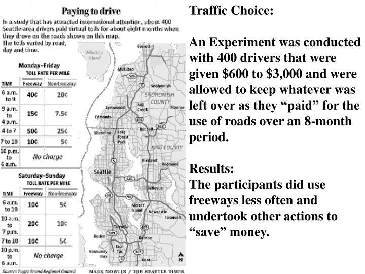 Traffic Choice: