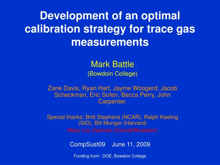 development of an optimal calibration strategy for trace gas measurements n.