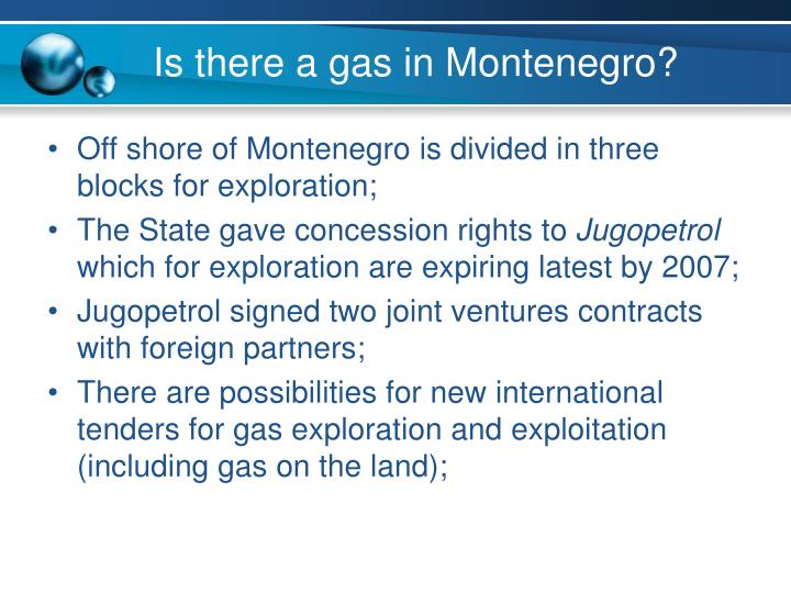 Is there a gas in Montenegro?