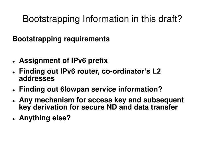 Bootstrapping Information in this draft?