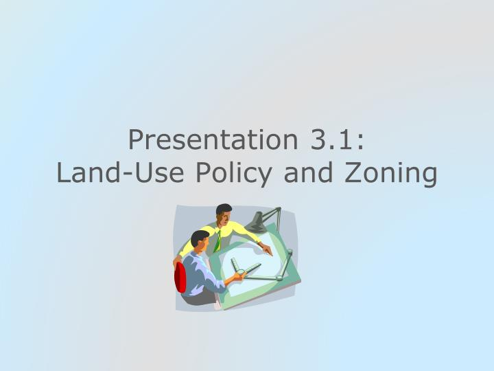 presentation 3 1 land use policy and zoning n.