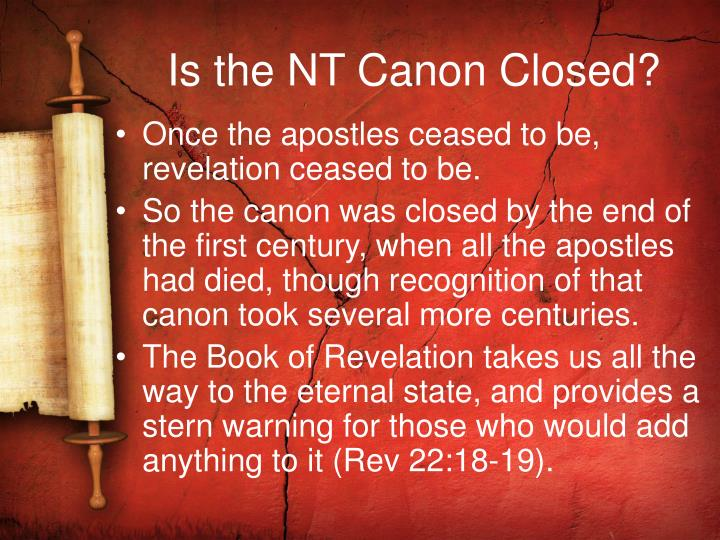 Is the NT Canon Closed?