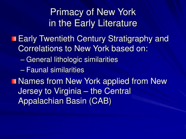 Primacy of new york in the early literature